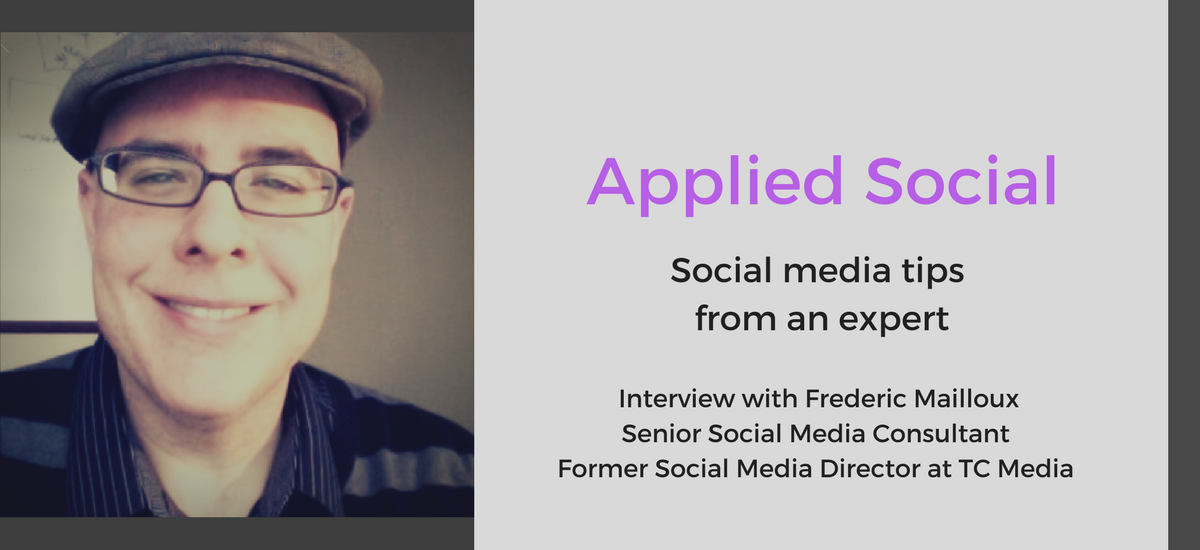 Social media expert, Frédéric Mailloux